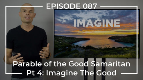 imagine the good